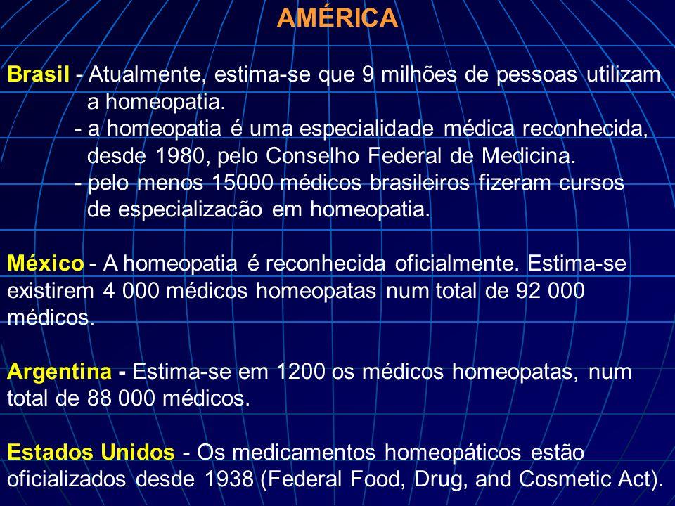 AMÉRICA Brasil - Atualmente, estima-se que 9 milhões de pessoas utilizam a homeopatia.