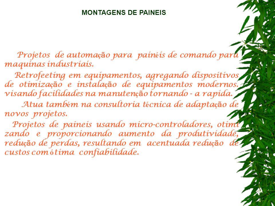 MONTAGENS DE PAINEIS · Projetos de automação para painéis de comando para maquinas industriais.