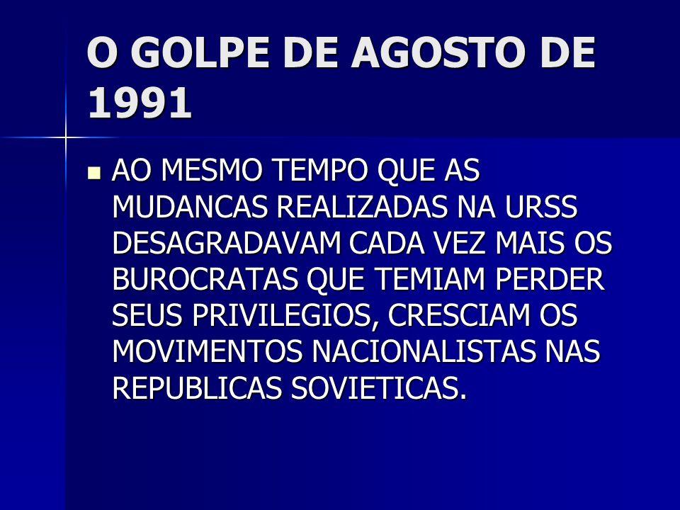O GOLPE DE AGOSTO DE 1991