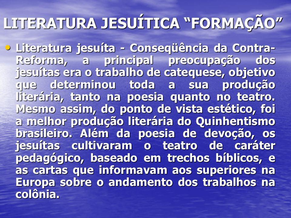LITERATURA JESUÍTICA FORMAÇÃO