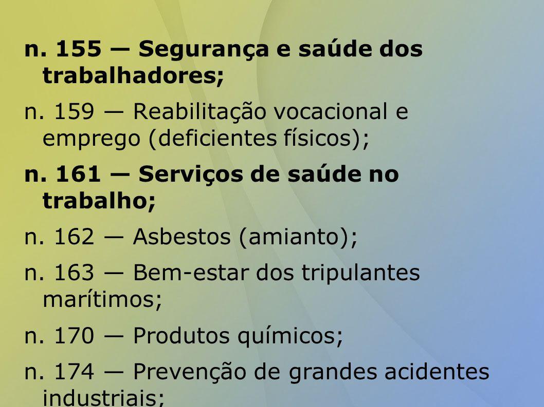 n. 155 — Segurança e saúde dos trabalhadores;