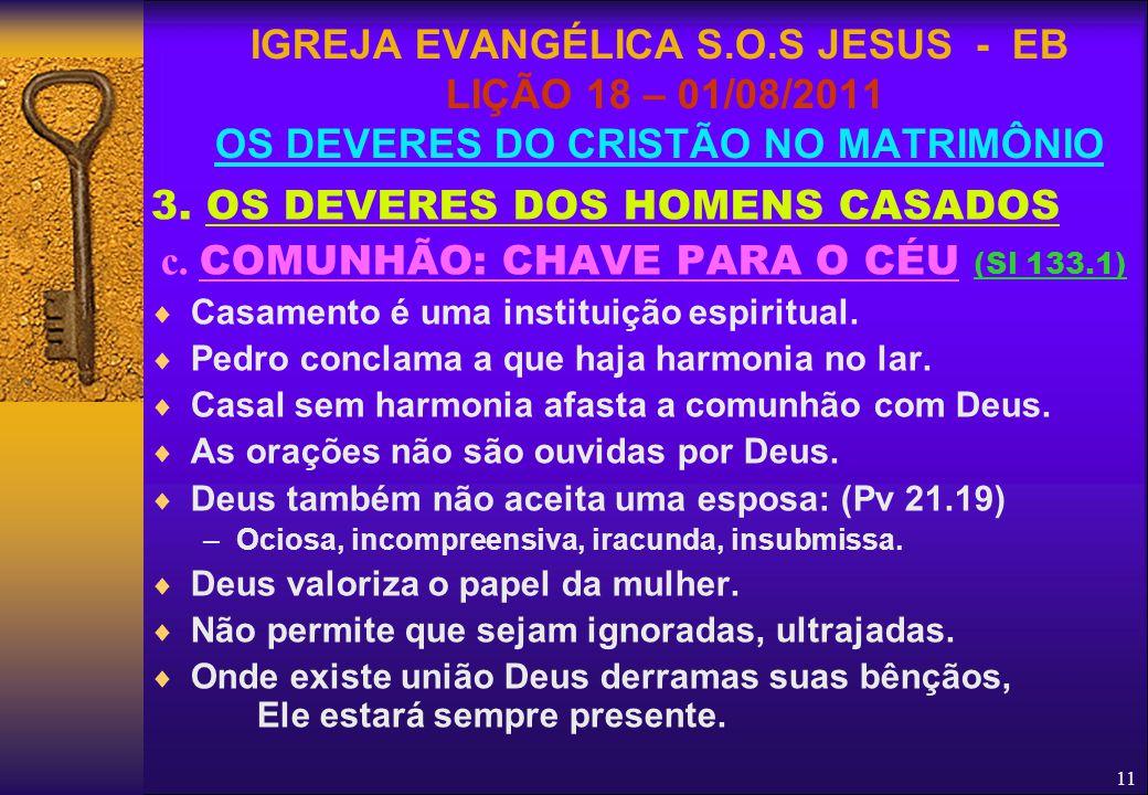 c. COMUNHÃO: CHAVE PARA O CÉU (Sl 133.1)