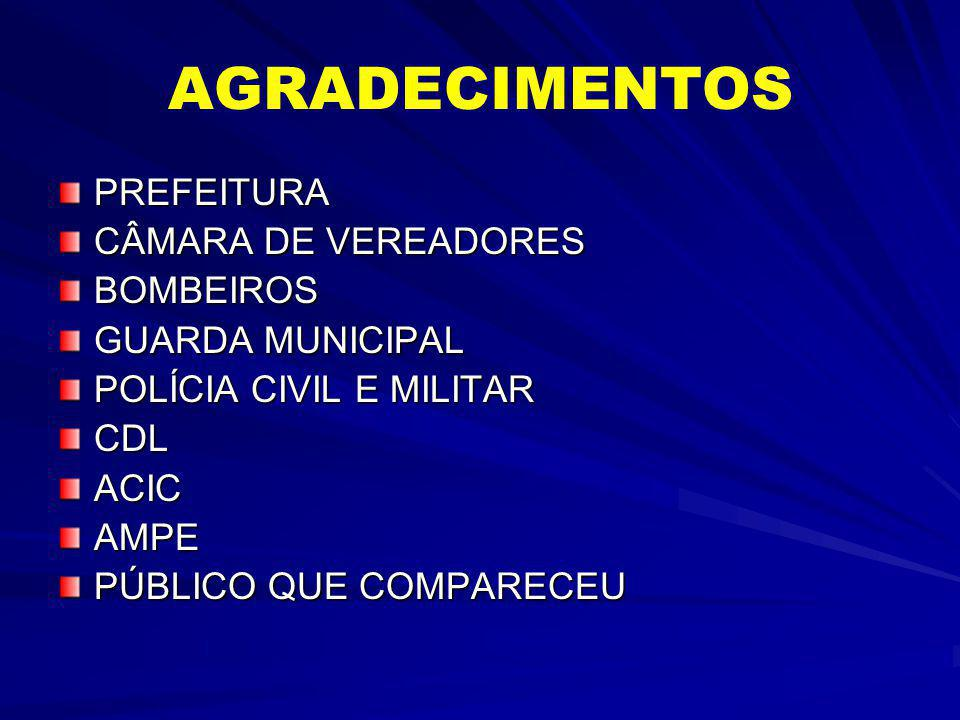 AGRADECIMENTOS PREFEITURA CÂMARA DE VEREADORES BOMBEIROS