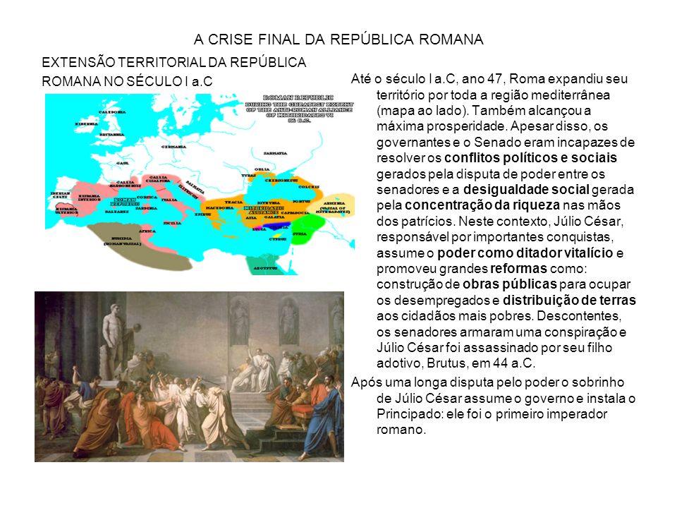 A CRISE FINAL DA REPÚBLICA ROMANA
