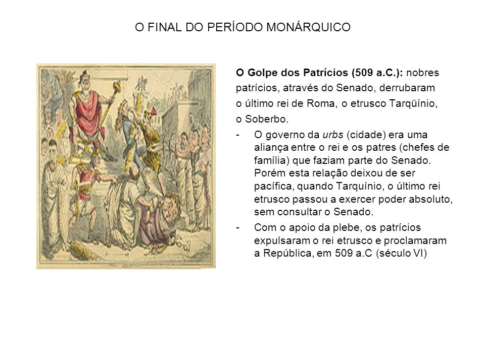 O FINAL DO PERÍODO MONÁRQUICO