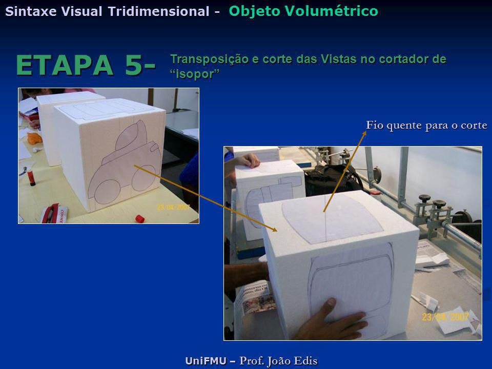 ETAPA 5- Sintaxe Visual Tridimensional - Objeto Volumétrico