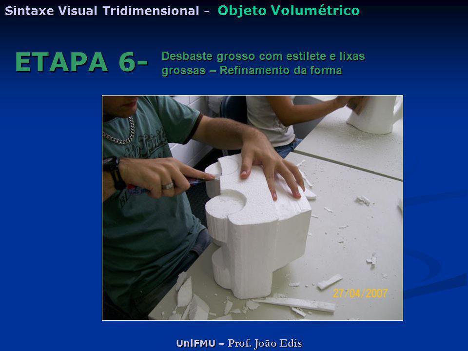 ETAPA 6- Sintaxe Visual Tridimensional - Objeto Volumétrico