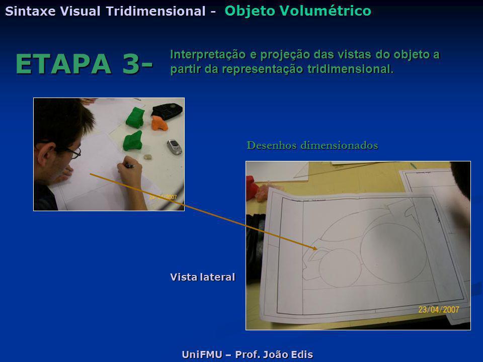 ETAPA 3- Sintaxe Visual Tridimensional - Objeto Volumétrico