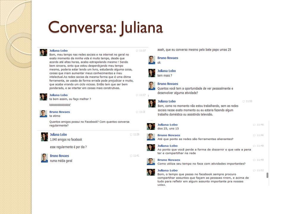 Conversa: Juliana