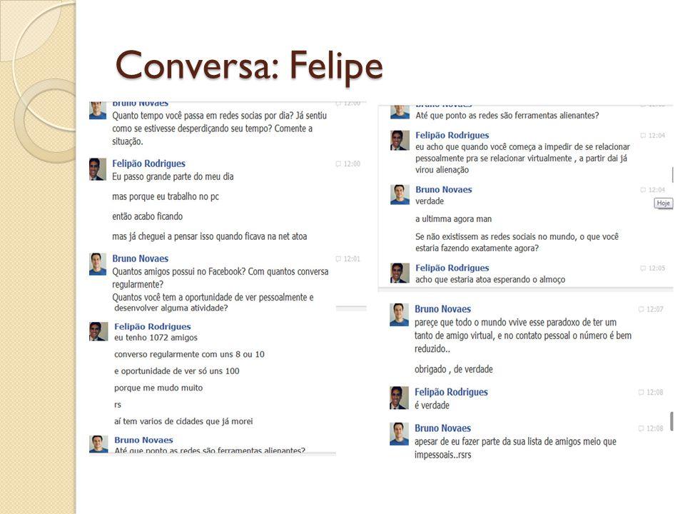 Conversa: Felipe