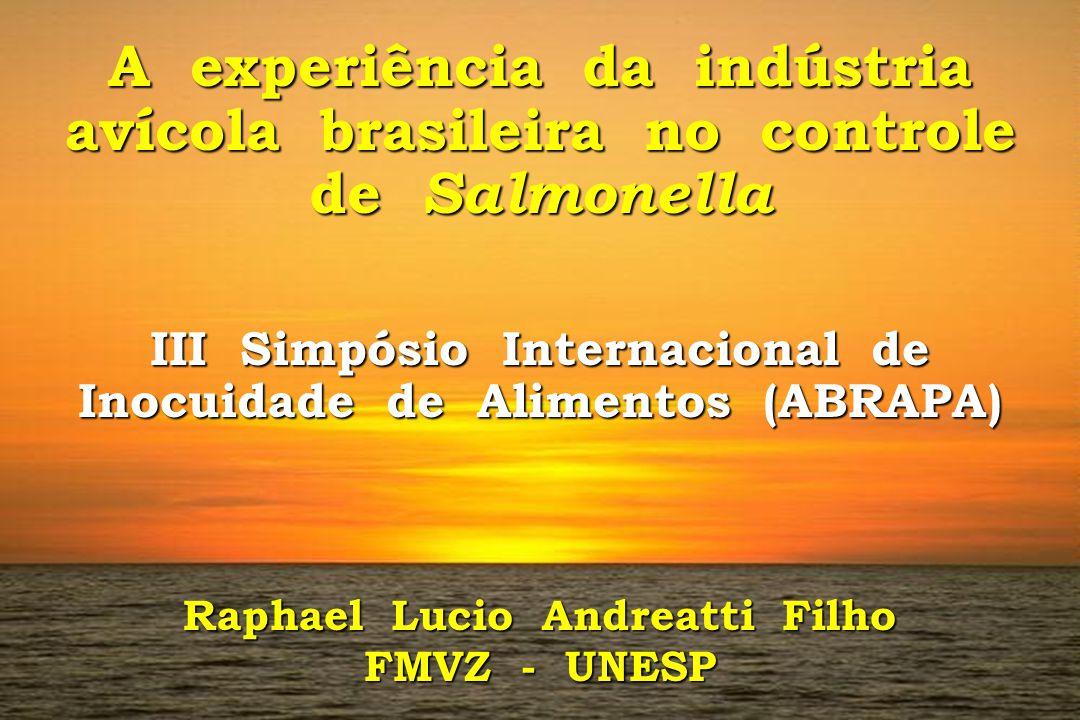 A experiência da indústria avícola brasileira no controle de Salmonella