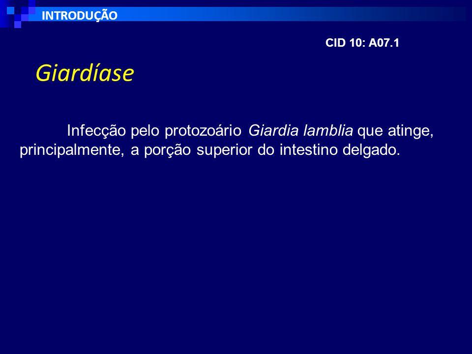 INTRODUÇÃO CID 10: A07.1. Giardíase.