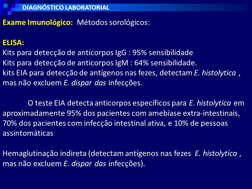 Exame Imunológico: Métodos sorológicos: ELISA: