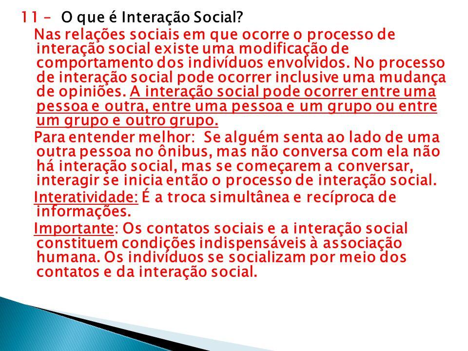 11 – O que é Interação Social