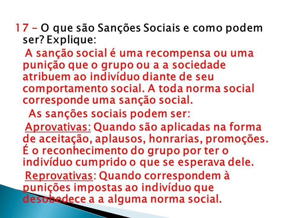 17 – O que são Sanções Sociais e como podem ser Explique:
