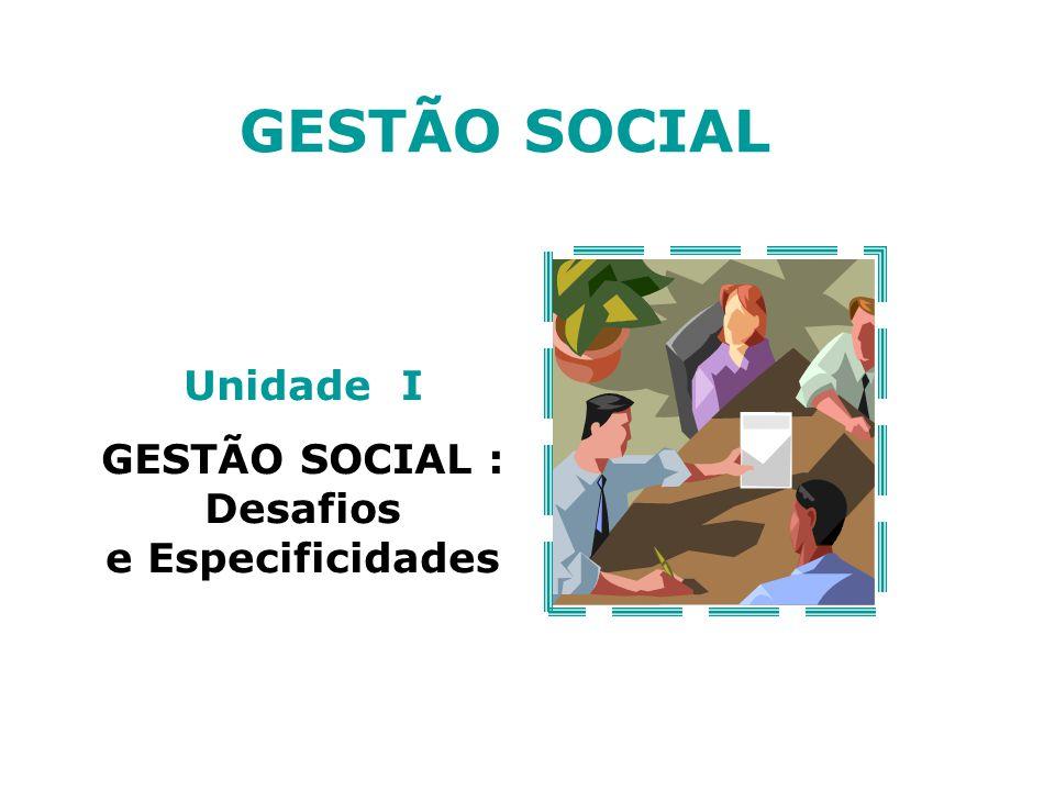 GESTÃO SOCIAL : Desafios e Especificidades