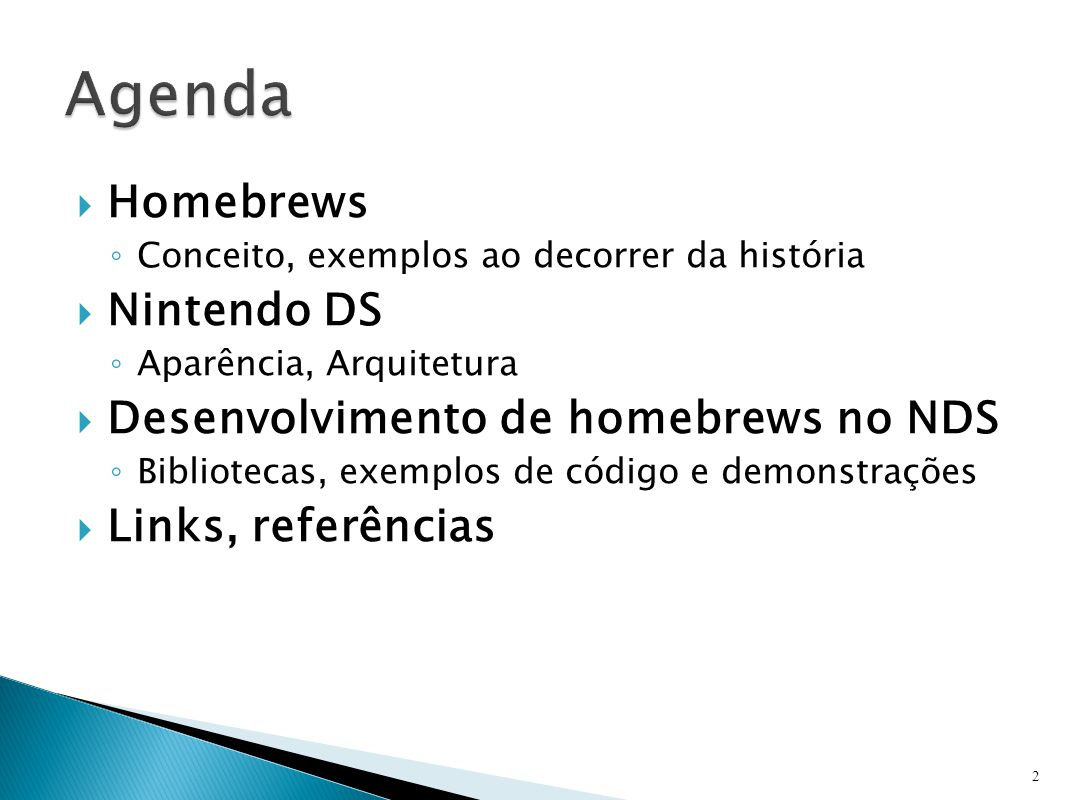 Agenda Homebrews Nintendo DS Desenvolvimento de homebrews no NDS