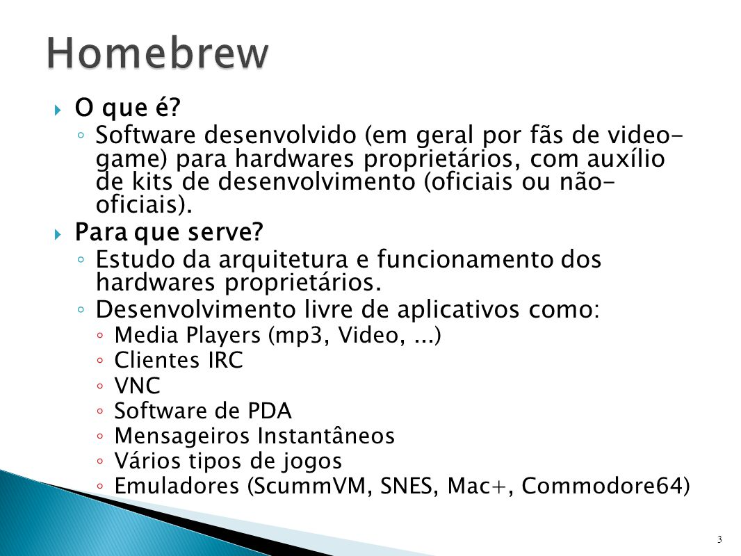 Homebrew O que é Para que serve