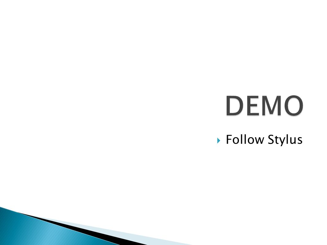 DEMO Follow Stylus