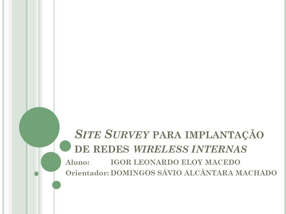 Site Survey para implantação de redes wireless internas