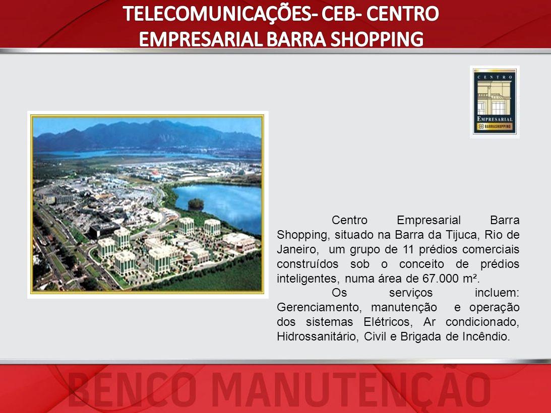 TELECOMUNICAÇÕES- CEB- CENTRO EMPRESARIAL BARRA SHOPPING