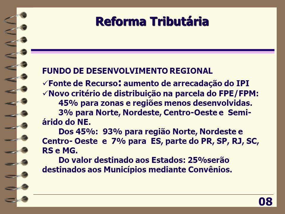 Reforma Tributária 08 FUNDO DE DESENVOLVIMENTO REGIONAL