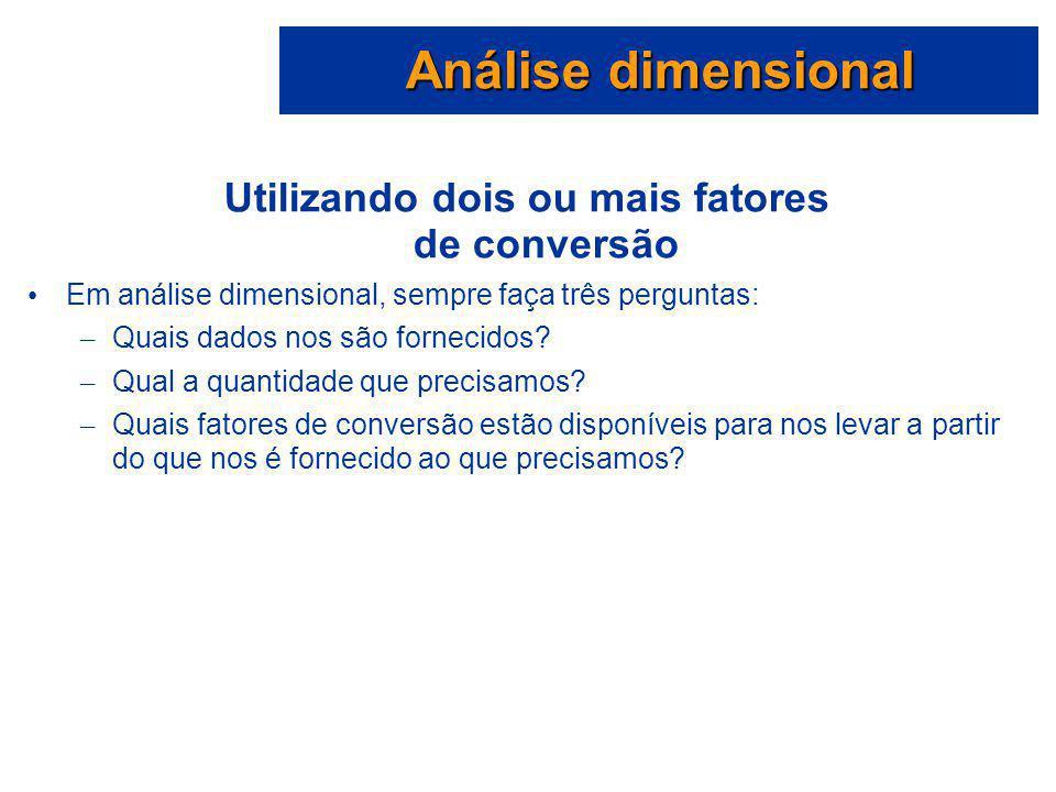 Utilizando dois ou mais fatores de conversão
