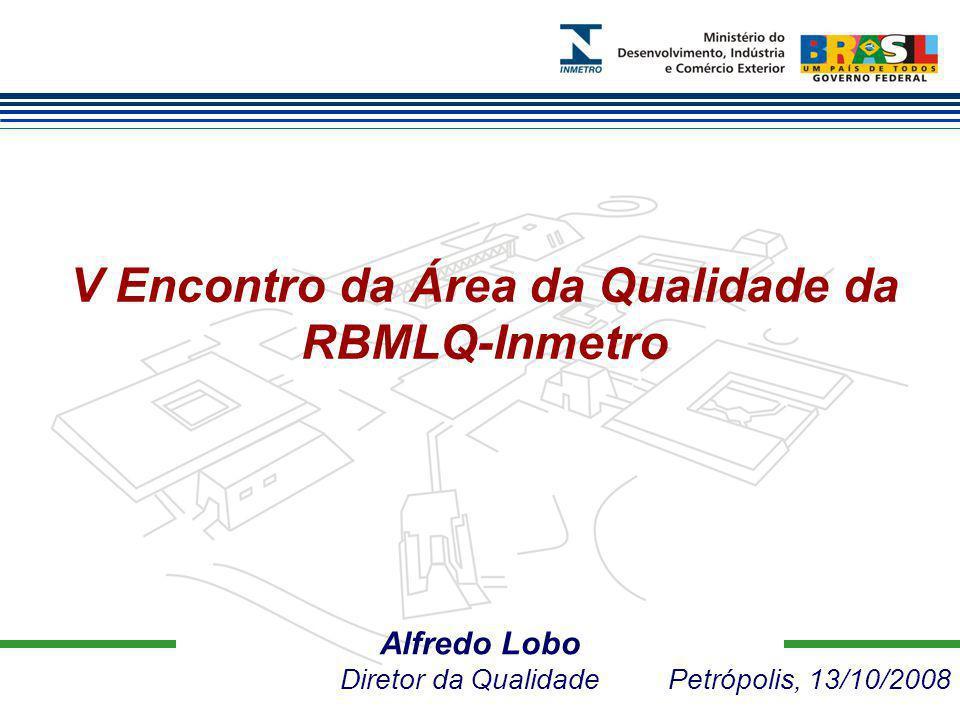 V Encontro da Área da Qualidade da RBMLQ-Inmetro