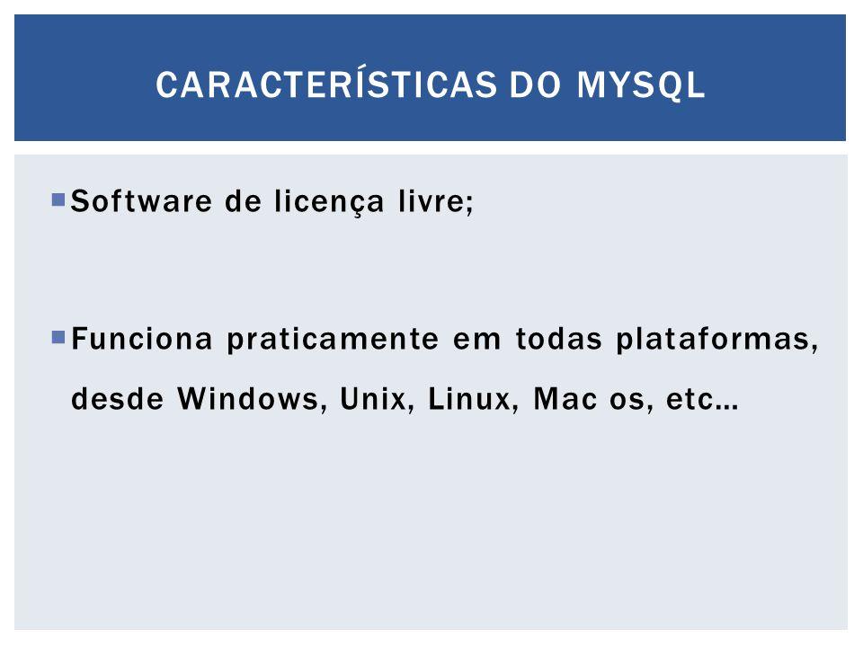 Características do mysql