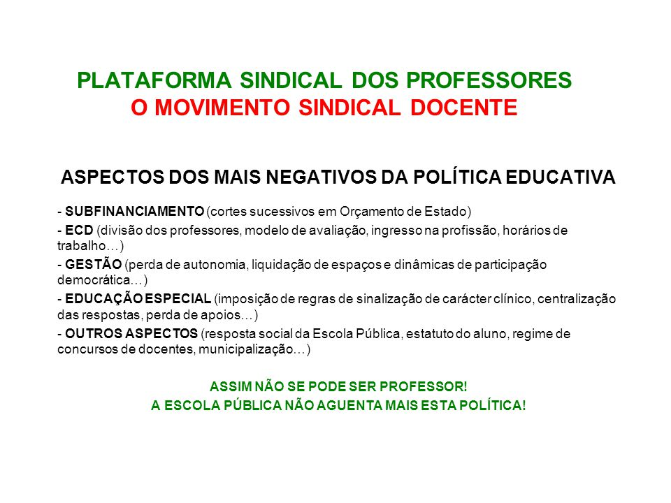 PLATAFORMA SINDICAL DOS PROFESSORES O MOVIMENTO SINDICAL DOCENTE