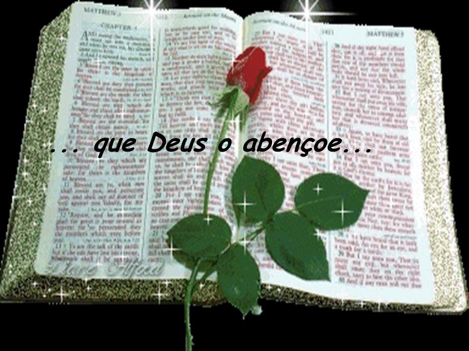 ... que Deus o abençoe...