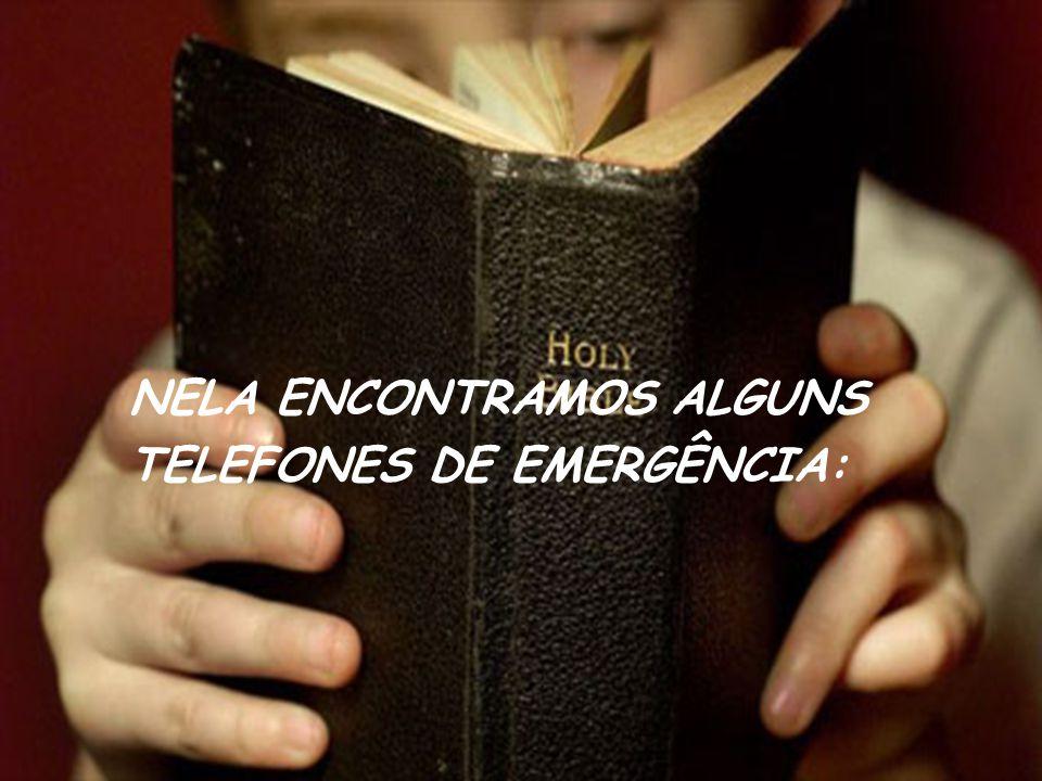 NELA ENCONTRAMOS ALGUNS TELEFONES DE EMERGÊNCIA: