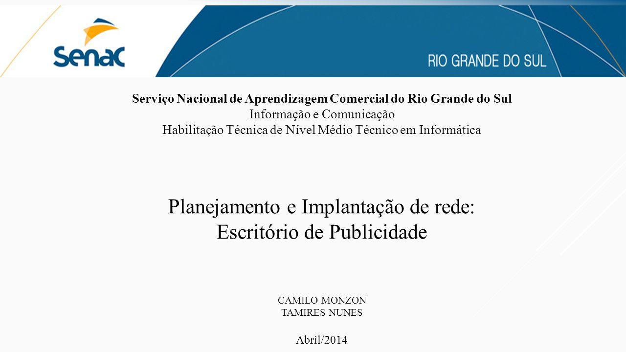 Planejamento e Implantação de rede: Escritório de Publicidade
