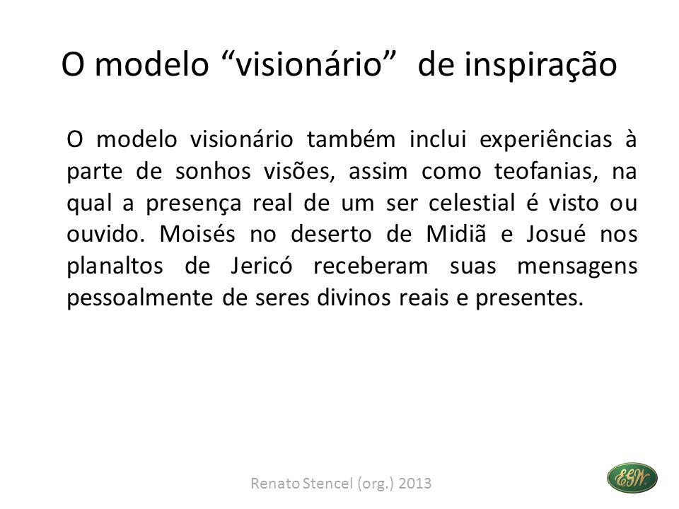 O modelo visionário de inspiração