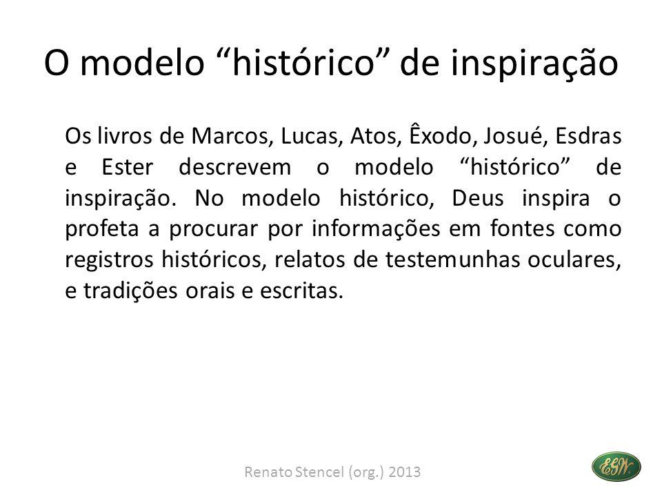 O modelo histórico de inspiração