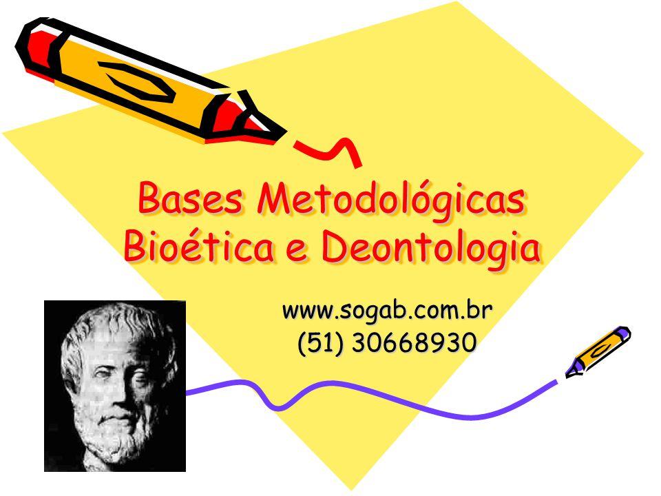 Bases Metodológicas Bioética e Deontologia