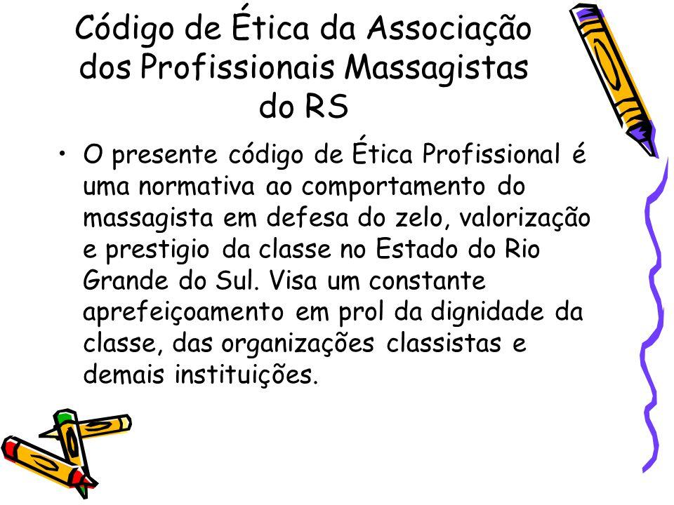 Código de Ética da Associação dos Profissionais Massagistas do RS