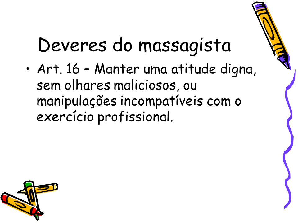 Deveres do massagista Art.