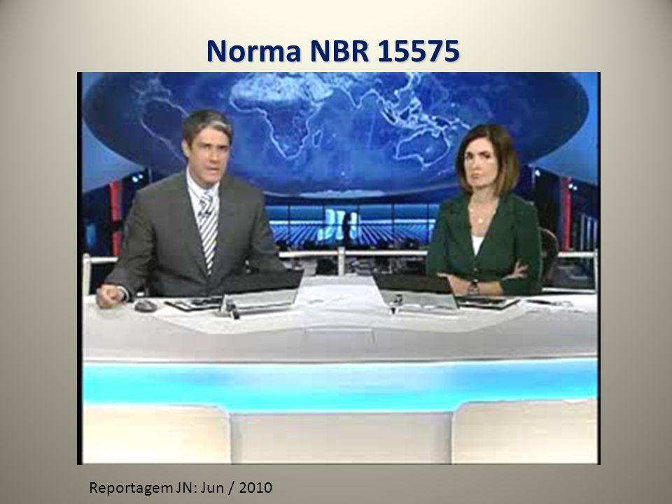 Norma NBR 15575 Reportagem JN: Jun / 2010