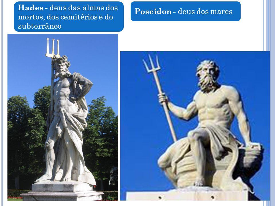 Hades - deus das almas dos mortos, dos cemitérios e do subterrâneo