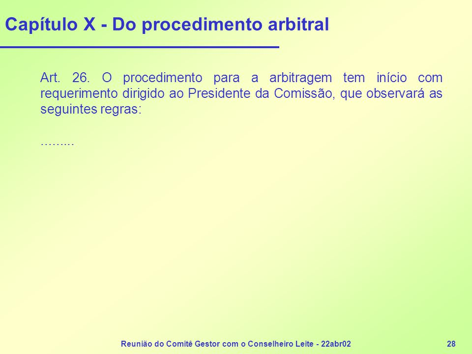 Capítulo X - Do procedimento arbitral