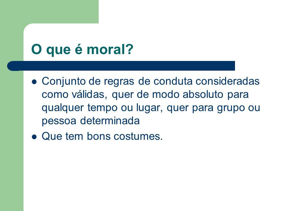 O que é moral