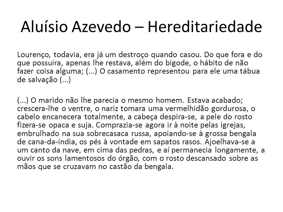 Aluísio Azevedo – Hereditariedade