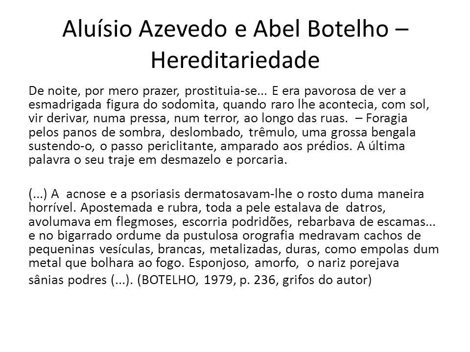 Aluísio Azevedo e Abel Botelho – Hereditariedade