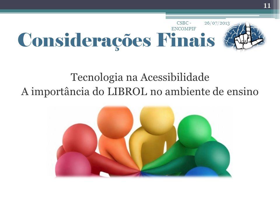 CSBC - ENCOMPIF 26/07/2013. Considerações Finais.