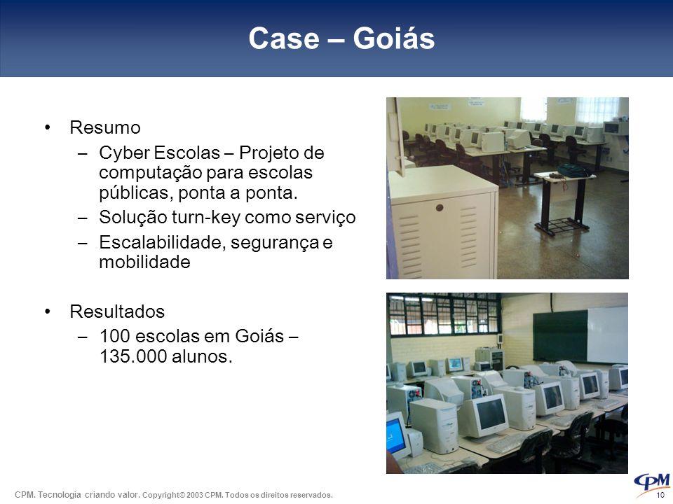 Case – Goiás Resumo. Cyber Escolas – Projeto de computação para escolas públicas, ponta a ponta. Solução turn-key como serviço.