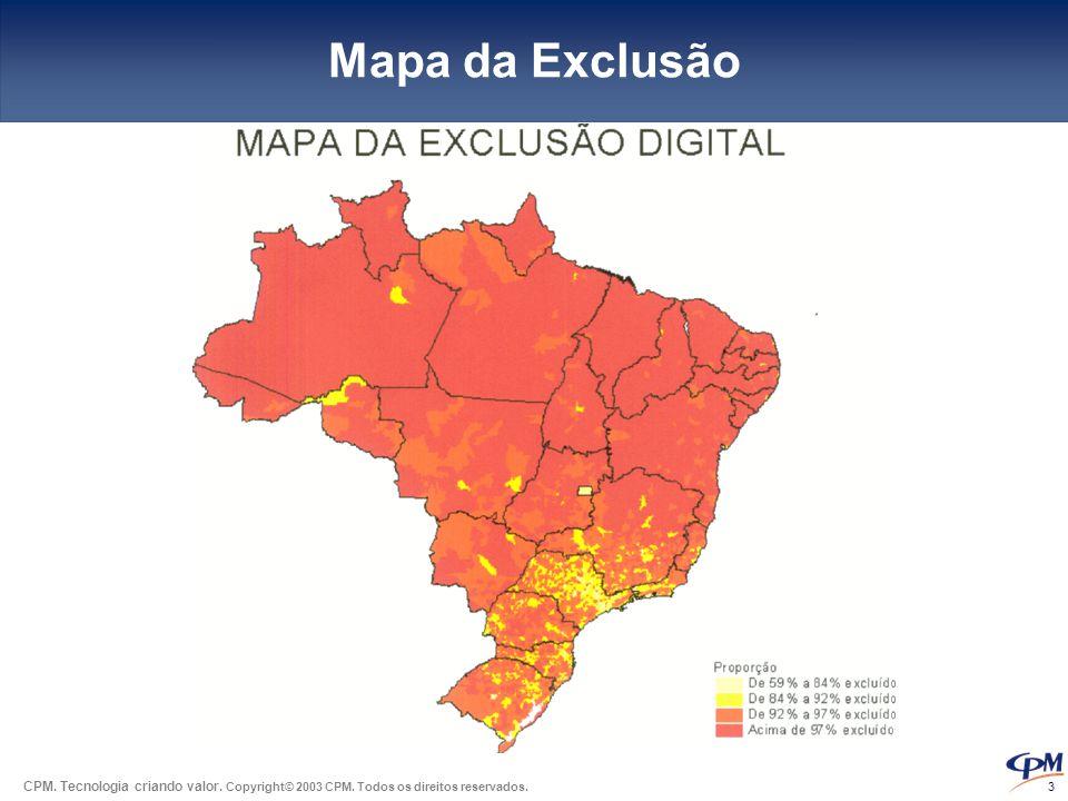Mapa da Exclusão Fonte: Centro Políticas Sociais - FGV