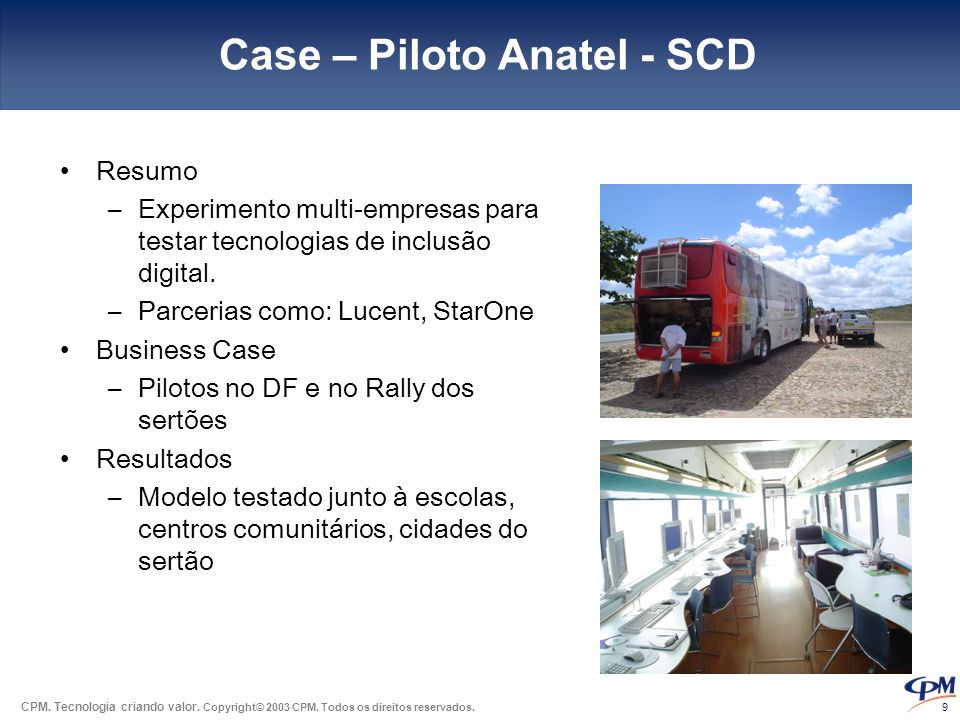 Case – Piloto Anatel - SCD
