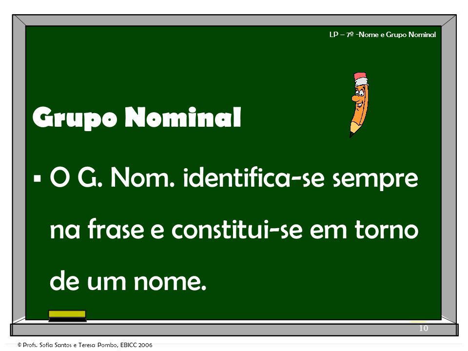 LP – 7º -Nome e Grupo Nominal