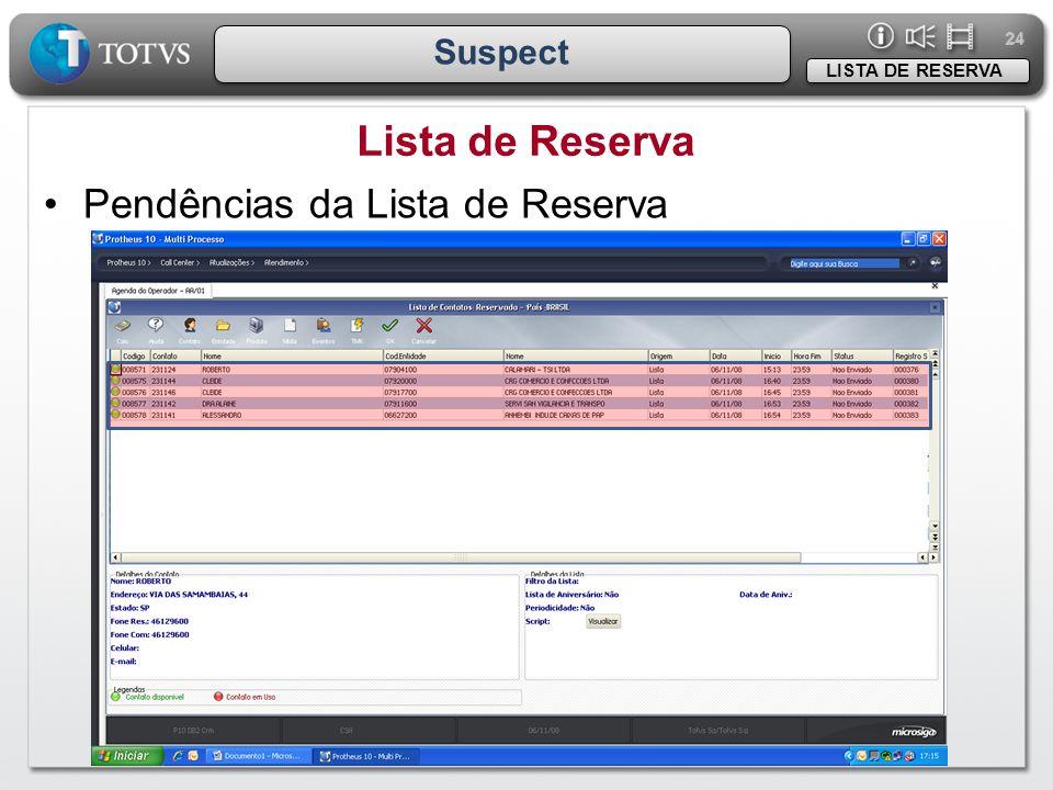 Lista de Reserva Pendências da Lista de Reserva Suspect